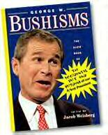 The Complete Bushisms